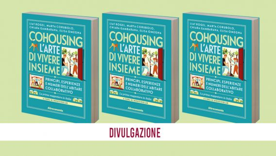 Cohousing – l'arte di vivere insieme